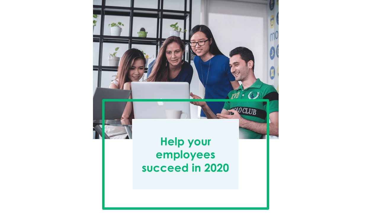 Help your employees succeed in 2020