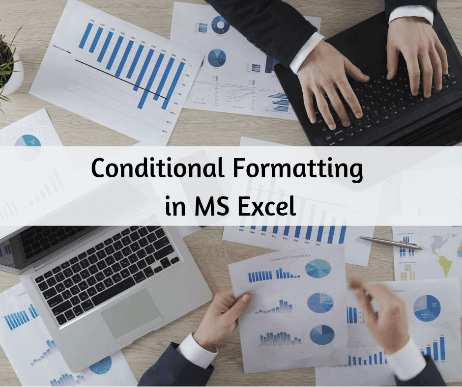 Conditional Formatting in Excel