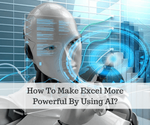 how to make excel more powerful