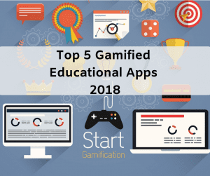 gamified educational apps 2018
