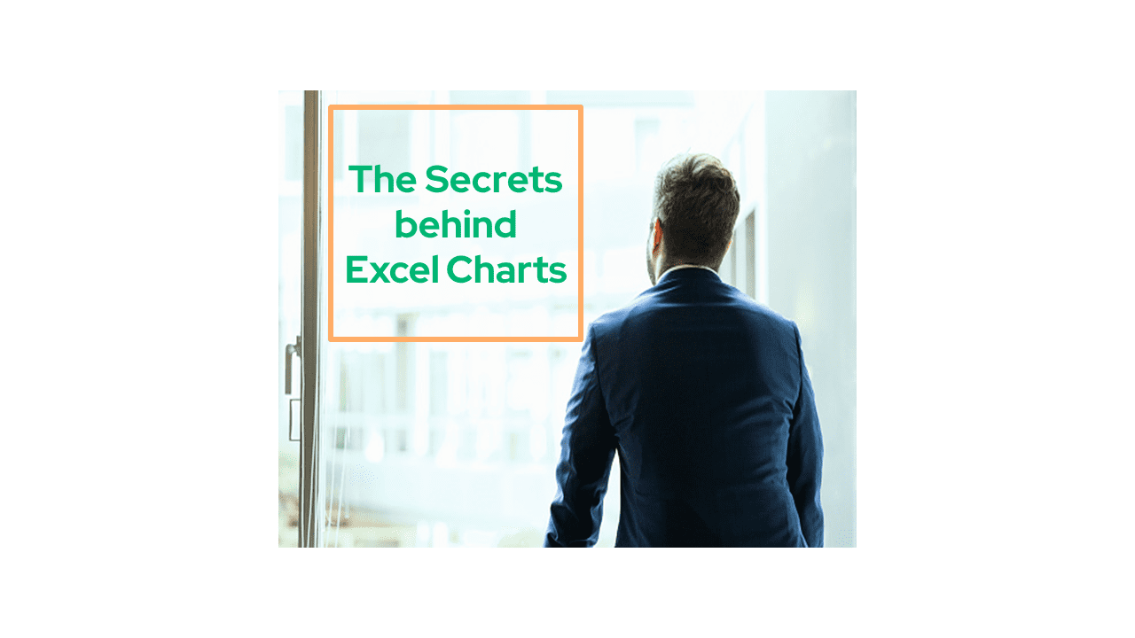 The Secrets behind Excel Charts