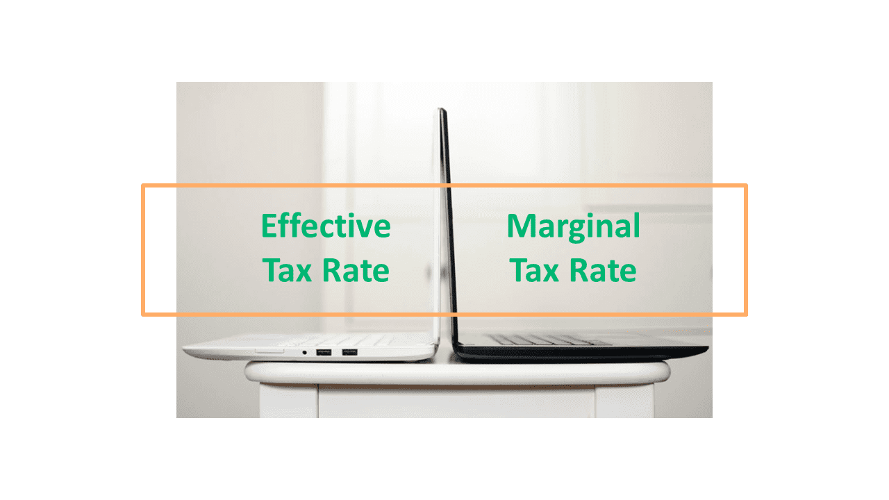 Effective Tax Rate vs. Marginal Tax Rate