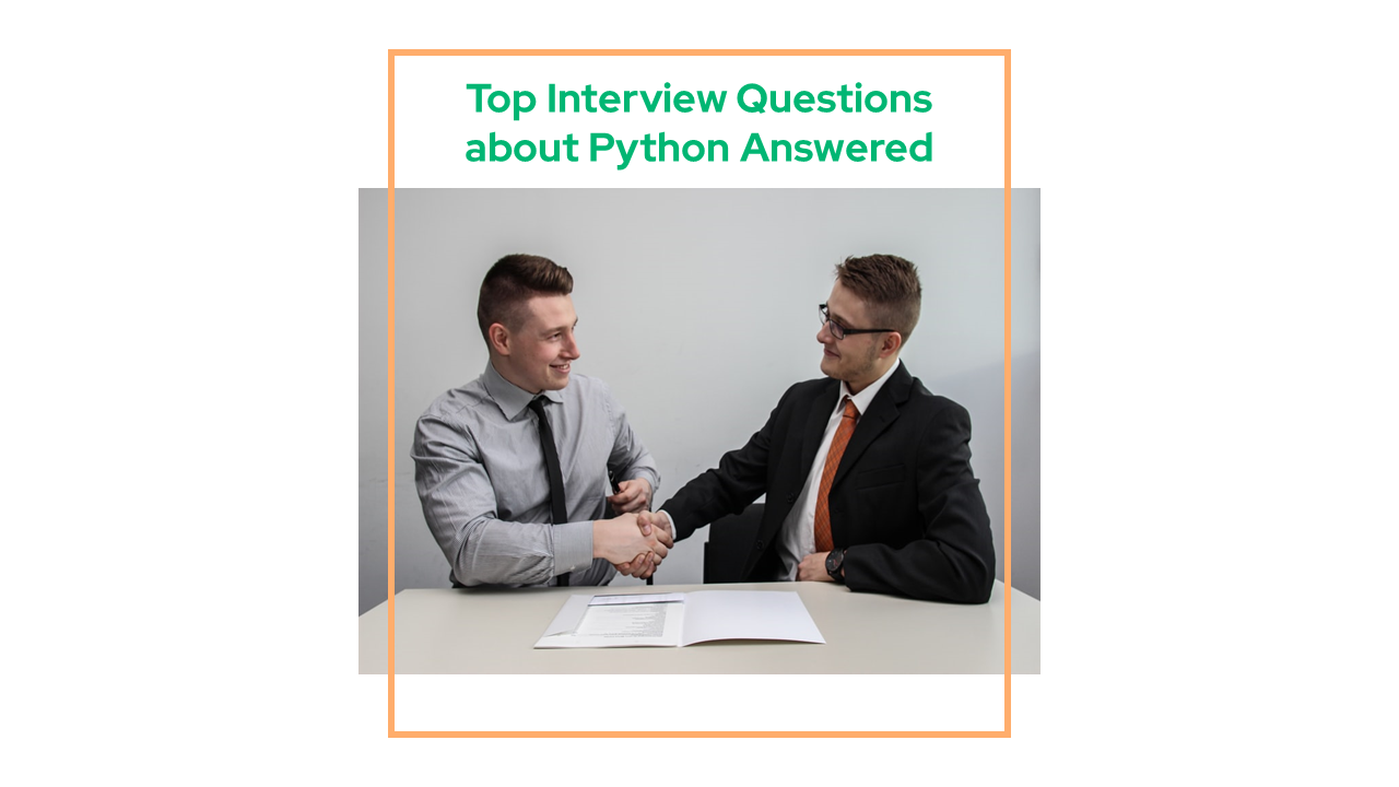 Top Interview Questions about Python Answered