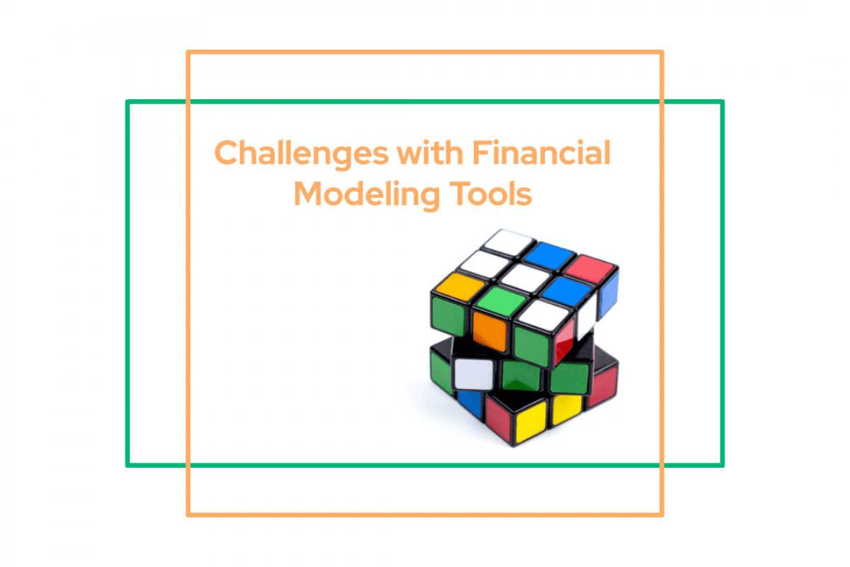 Challenges with Financial Modeling Tools
