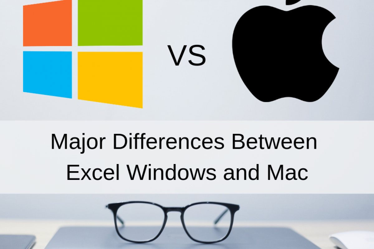differences between excel windows and mac
