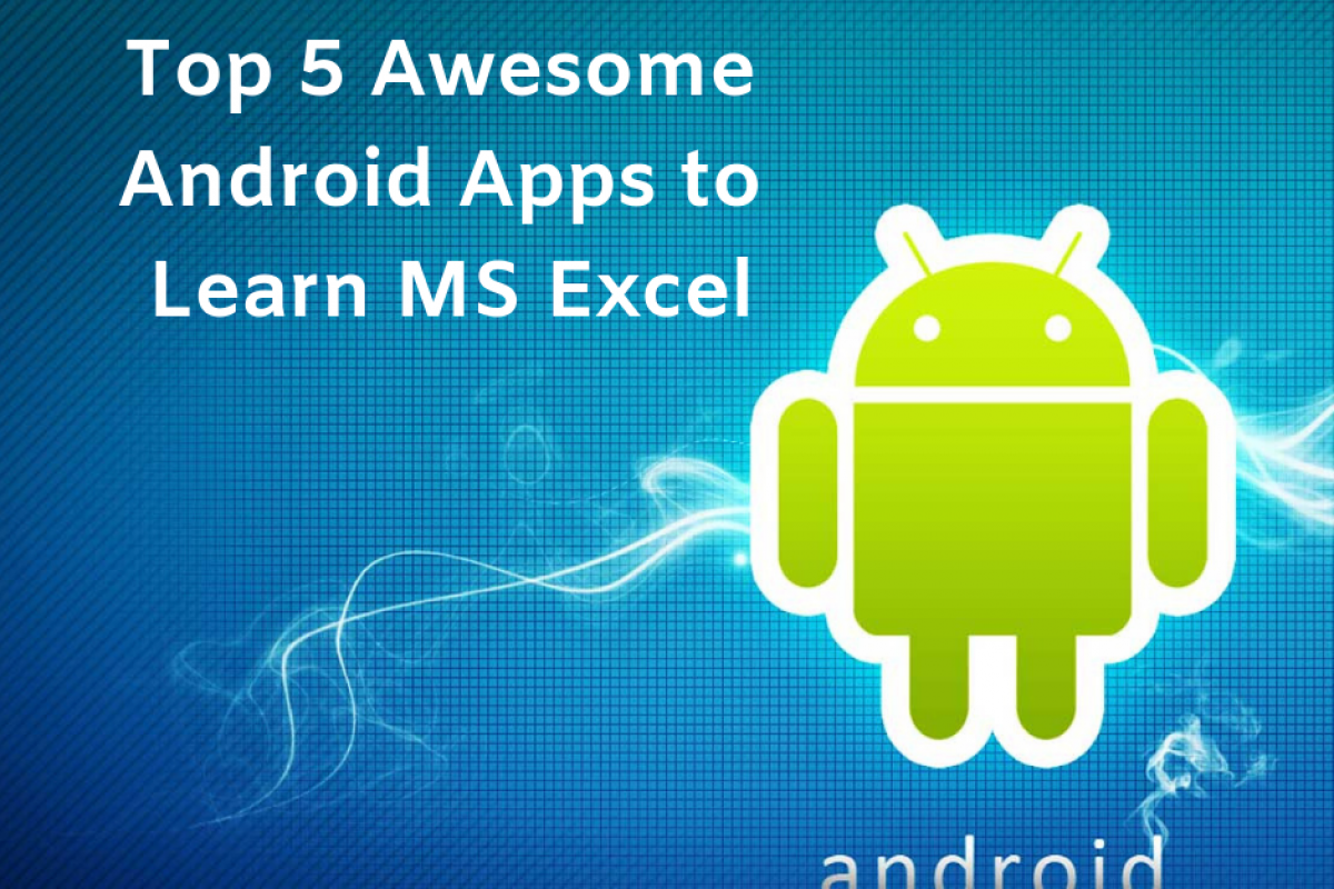 android apps to learn ms excel