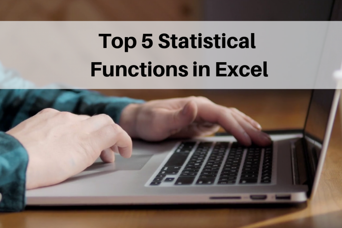 top 5 statistical functions in excel