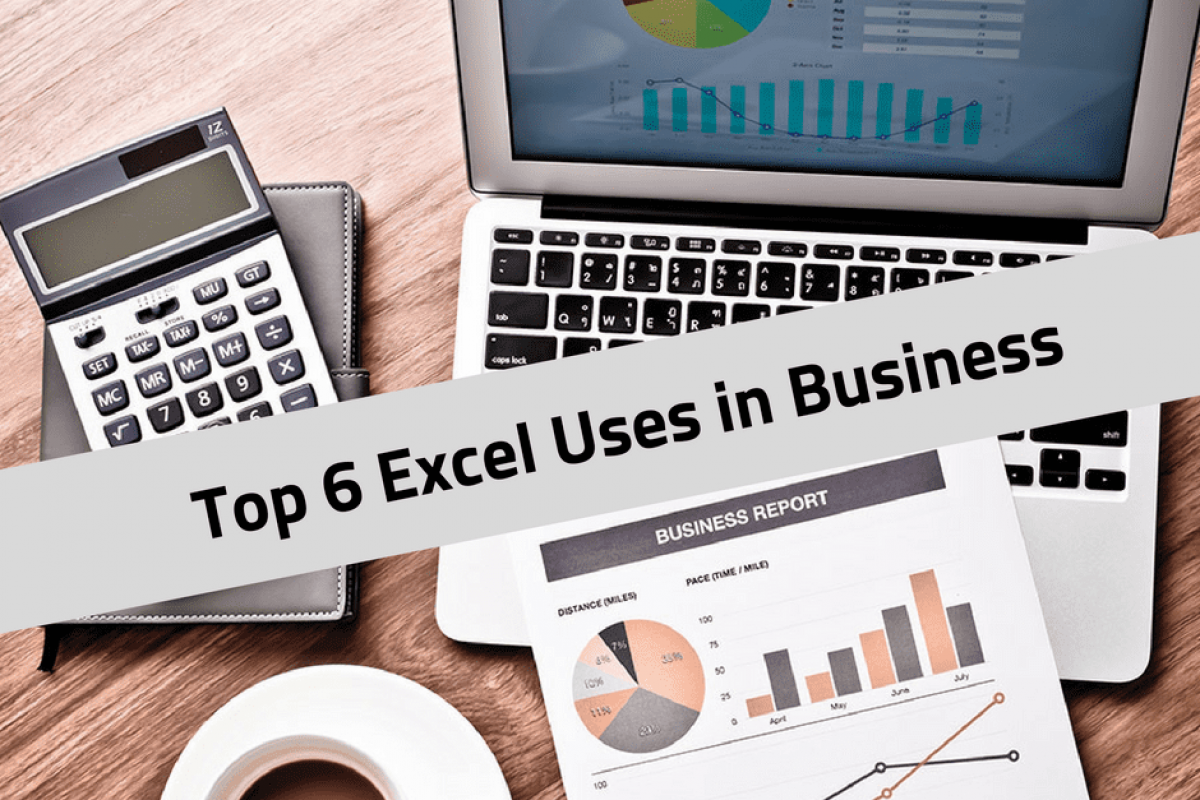 Excel uses in business